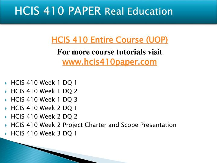 Hcis 410 paper real education
