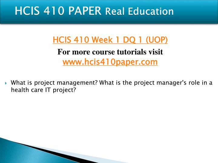 Hcis 410 paper real education1