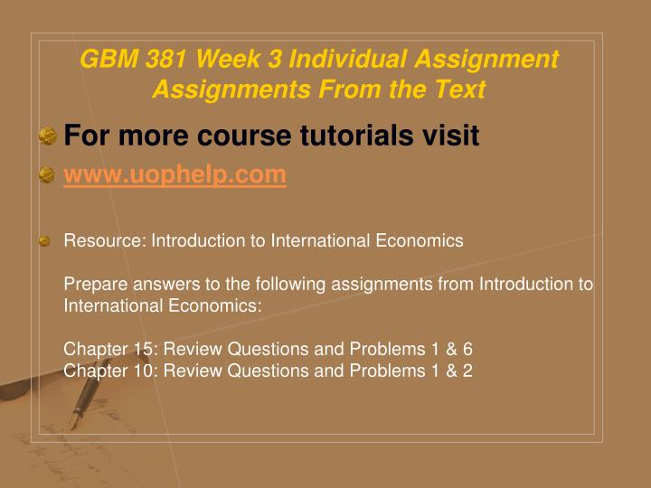 GBM 381 Week 3 Individual Assignment Assignments From the Text