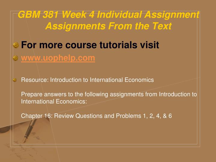 GBM 381 Week 4 Individual Assignment Assignments From the Text