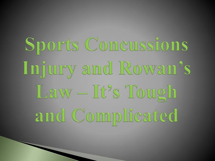 Sports concussions injury and rowan s law it s tough and complicated