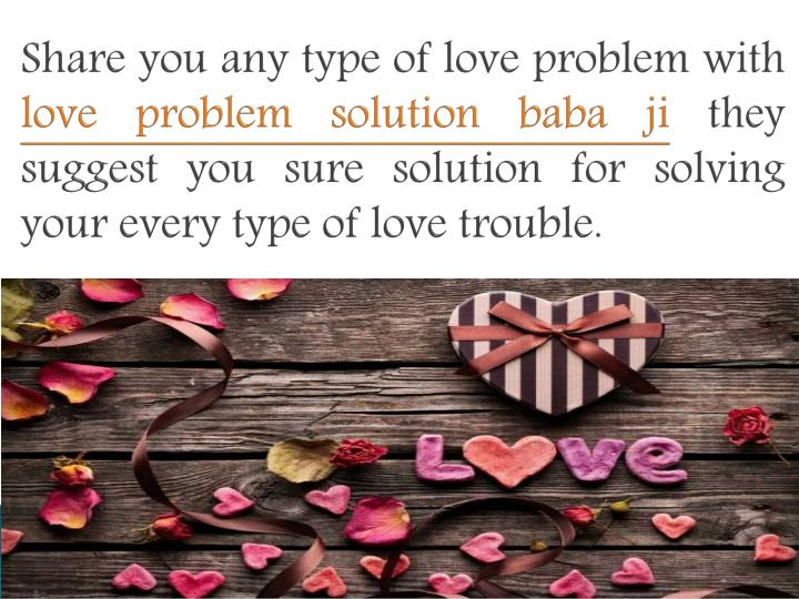 Share you any type of love problem with