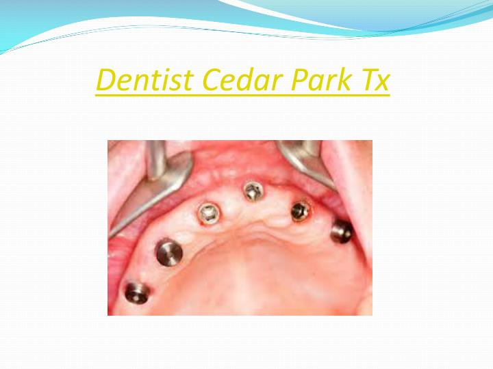 Dentist Cedar Park