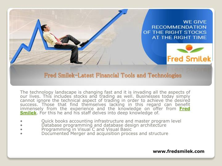 Fred smilek latest financial tools and technologies