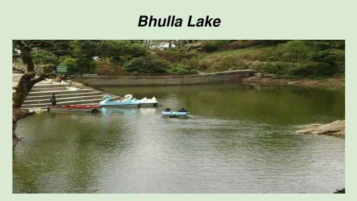 Bhulla Lake