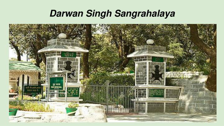 Darwan Singh Sangrahalaya