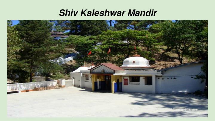 Shiv Kaleshwar Mandir