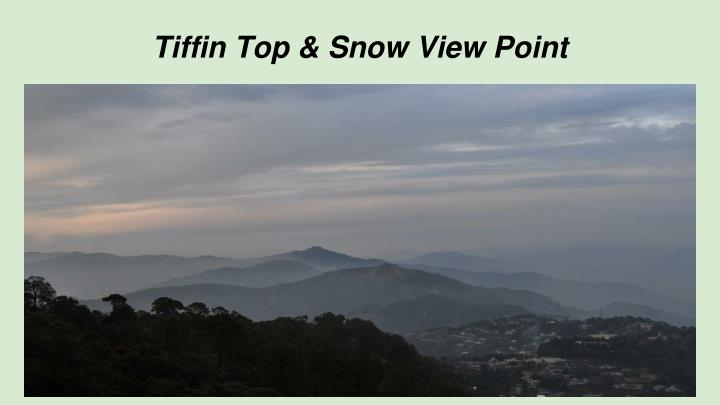 Tiffin Top & Snow View Point