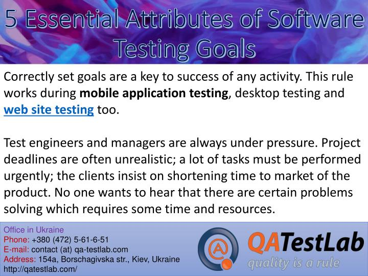 5 essential attributes of software testing goals1