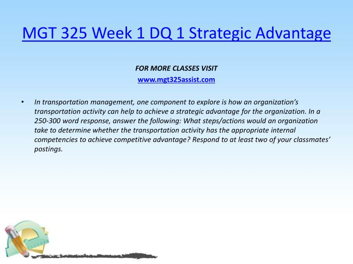 Mgt 325 week 1 dq 1 strategic advantage