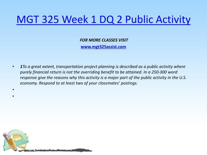 MGT 325 Week 1 DQ 2 Public Activity
