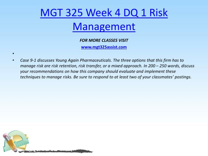 MGT 325 Week 4 DQ 1 Risk Management