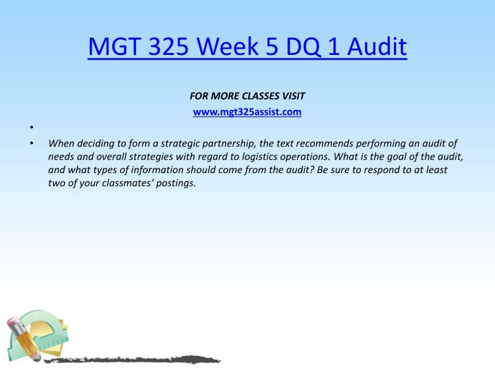 MGT 325 Week 5 DQ 1 Audit
