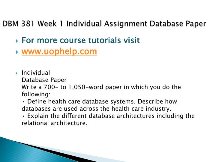 Dbm 381 week 1 individual assignment database paper