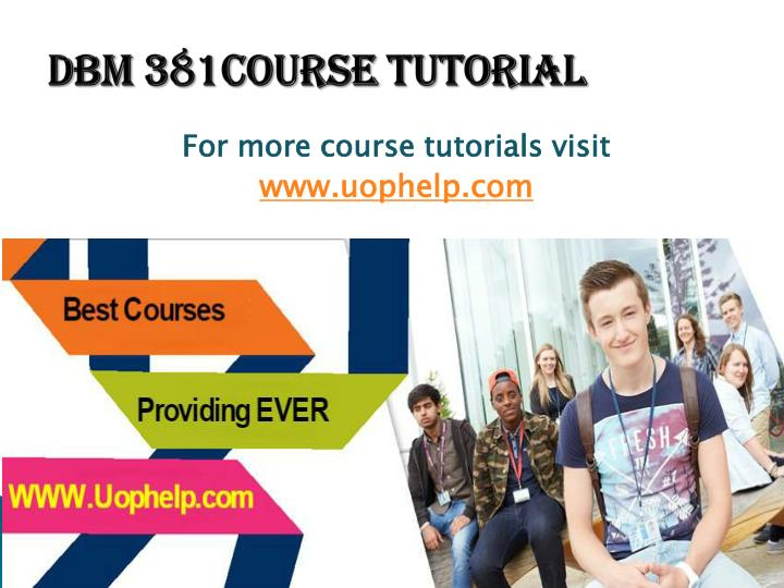 DBM 381Course Tutorial