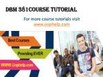 dbm 381course tutorial1