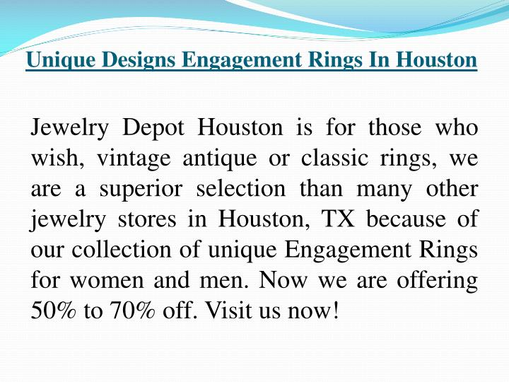 Unique Designs Engagement Rings In Houston