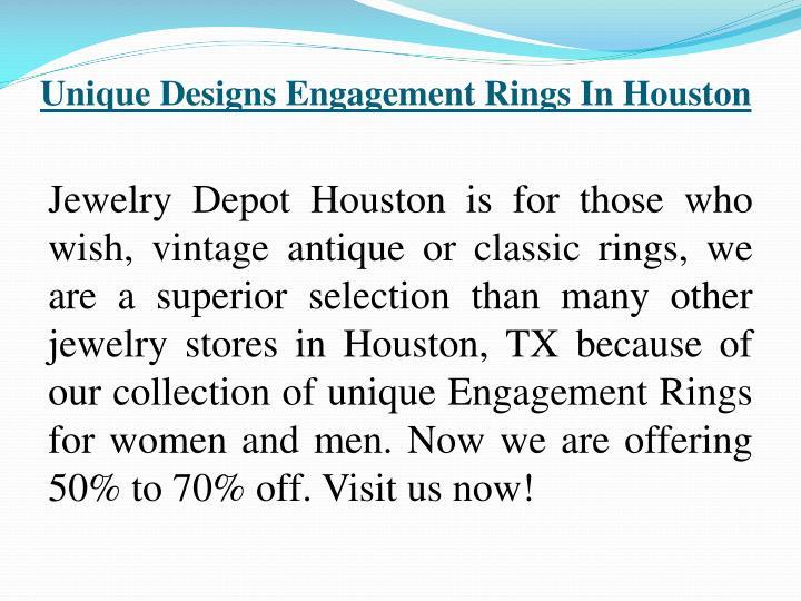 Unique Designs Engagement Rings In Houston