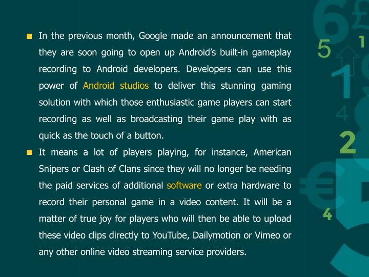 In the previous month, Google made an announcement that they are soon going to open up Android's b...