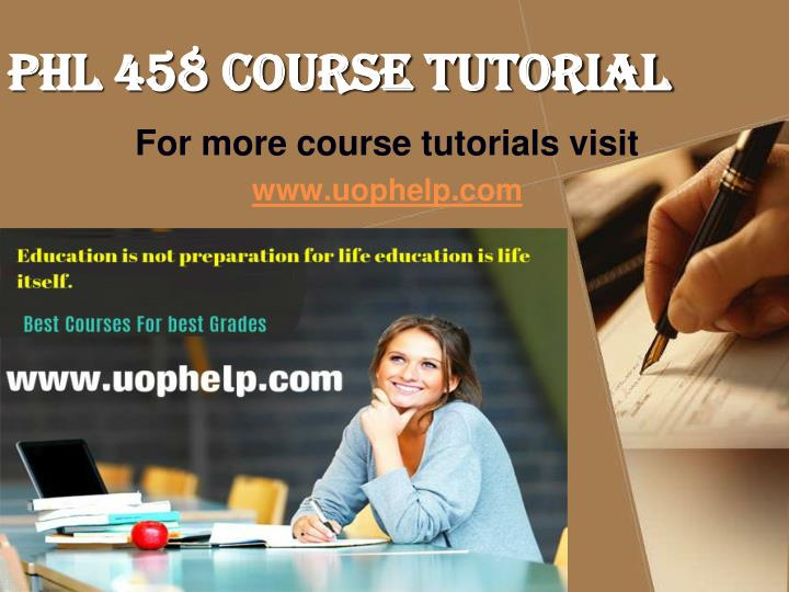 PHL 458 Course Tutorial