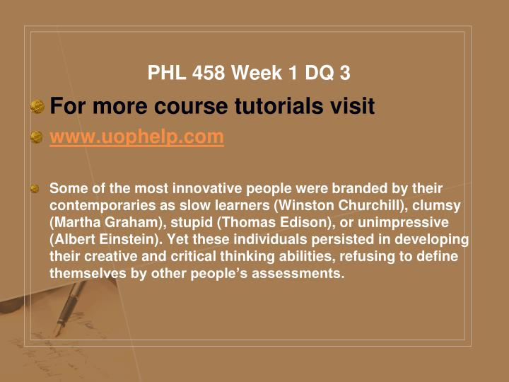 PHL 458 Week 1 DQ 3