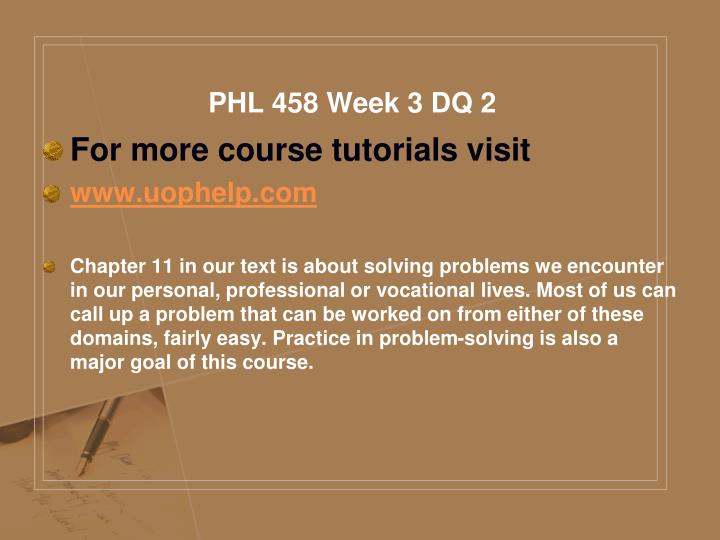 PHL 458 Week 3 DQ 2