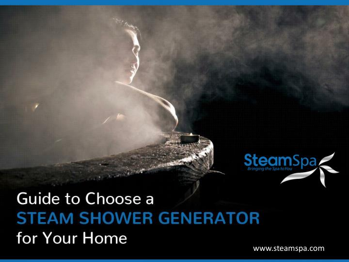 Guide to choose a steam shower generator for your home