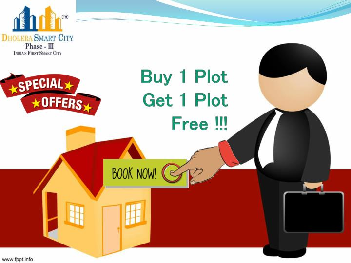 Buy 1 plot get 1 free book dholera sir residential plots