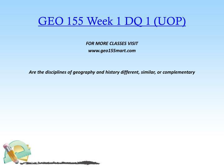 GEO 155 Week 1 DQ 1 (UOP)