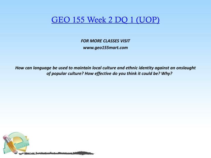 GEO 155 Week 2 DQ 1 (UOP)