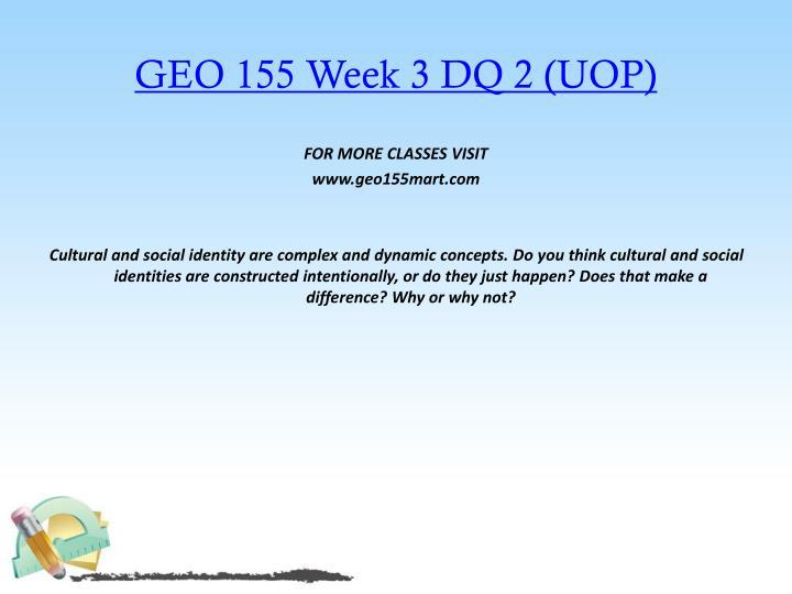 GEO 155 Week 3 DQ 2 (UOP)