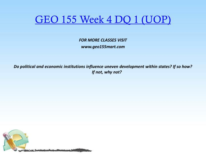 GEO 155 Week 4 DQ 1 (UOP)