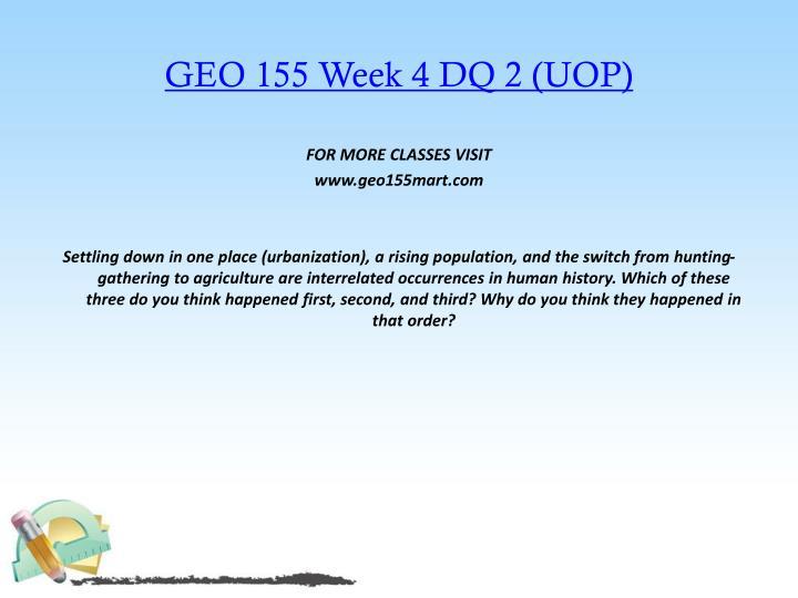 GEO 155 Week 4 DQ 2 (UOP)