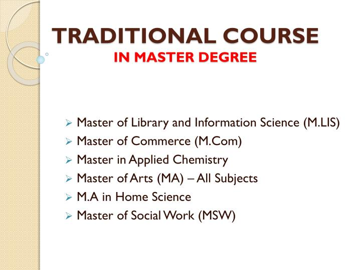 Traditional course in master degree