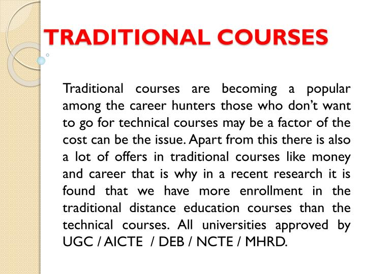 Traditional courses