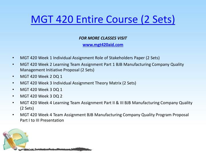 Mgt 420 entire course 2 sets