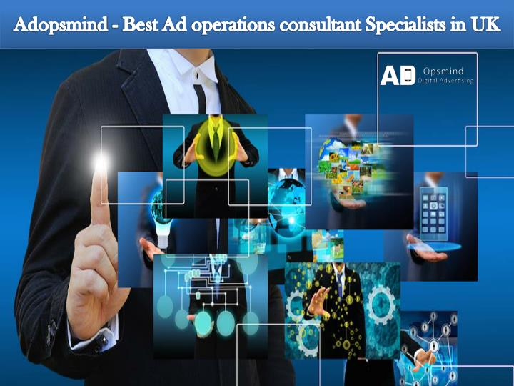 Adopsmind - Best Ad operations consultant Specialists in UK