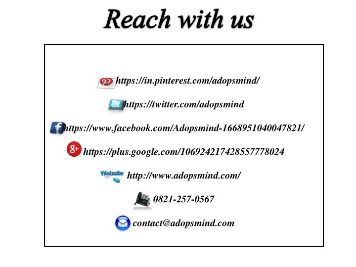 Reach with us