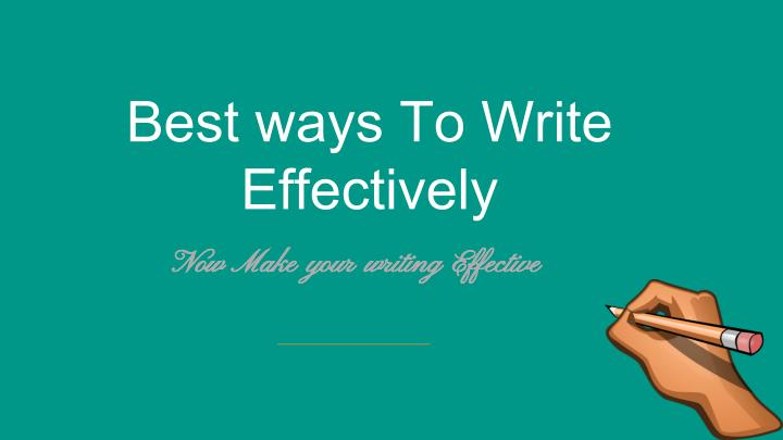 Best ways To Write