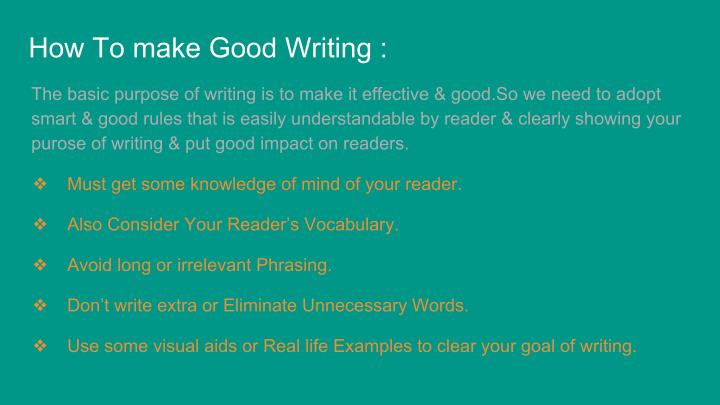 How To make Good Writing :