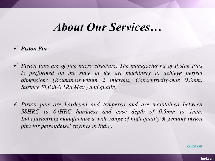 About Our Services…