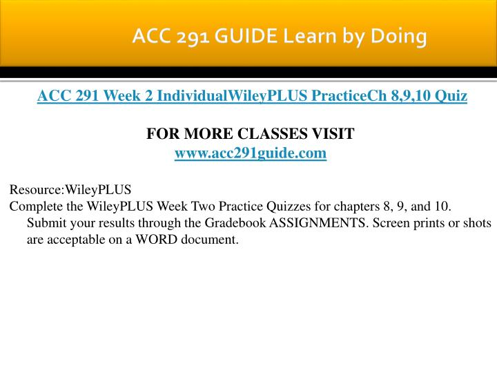 ACC 291 GUIDE Learn by Doing