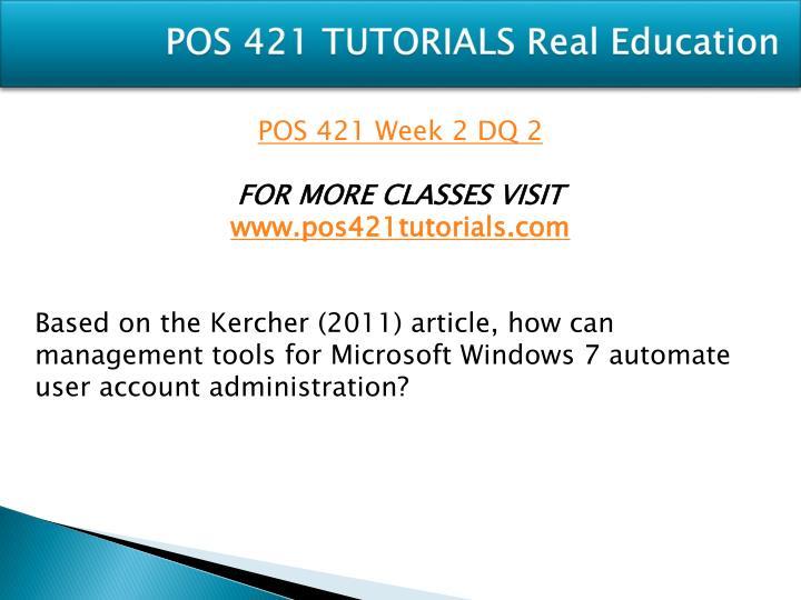 POS 421 TUTORIALS Real Education