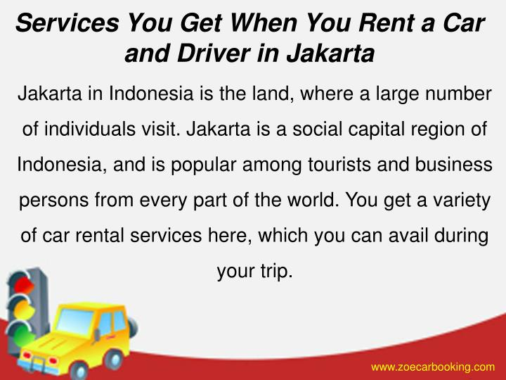 Services You Get When You Rent a Car and Driver in Jakarta