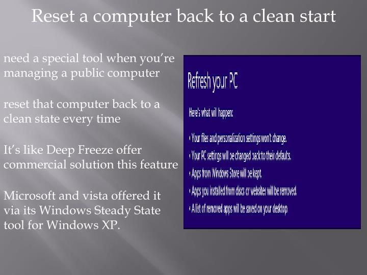 Reset a computer back to a clean start