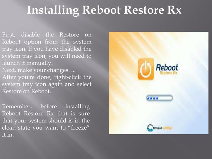 Installing Reboot Restore Rx