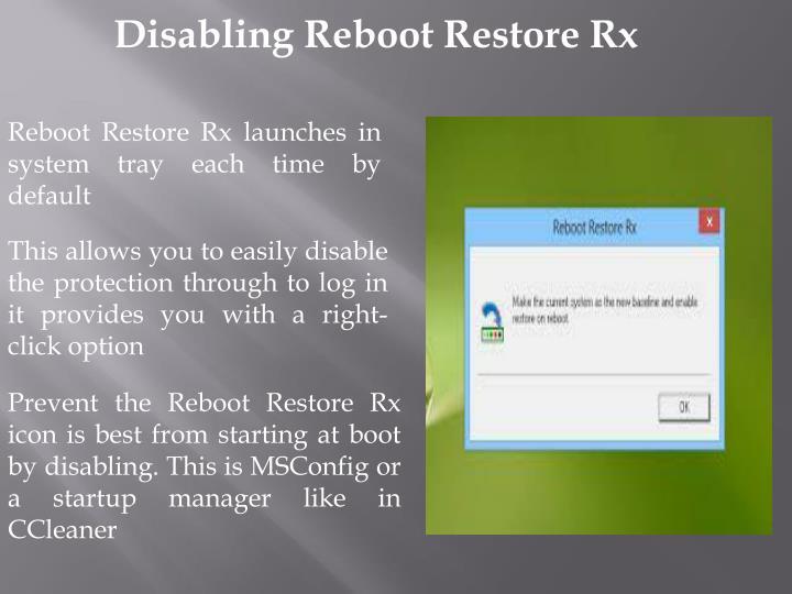Disabling Reboot Restore Rx