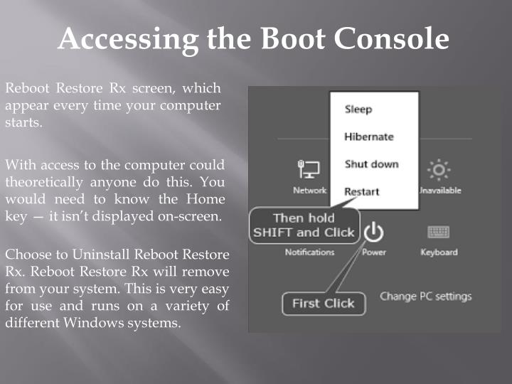 Accessing the Boot Console