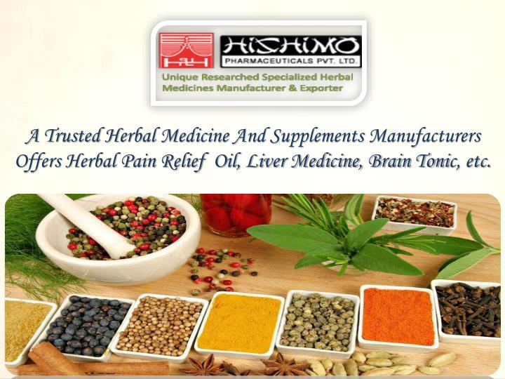 A Trusted Herbal Medicine And Supplements Manufacturers