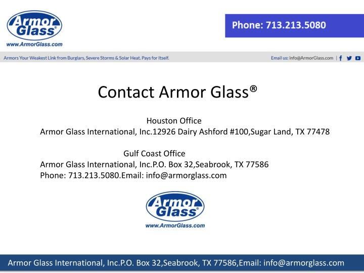 Contact Armor Glass®